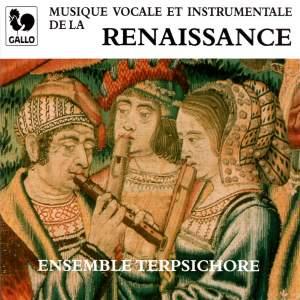 Musique vocale et instrumentale de la Renaissance (Vocal and Instrumental Music of the Renaissance)