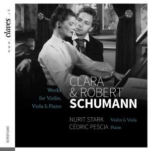Clara & Robert Schumann: Works for Violin, Viola & Piano Product Image