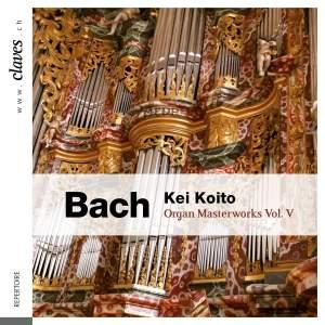 Bach: Organ Masterworks, Vol. V Product Image