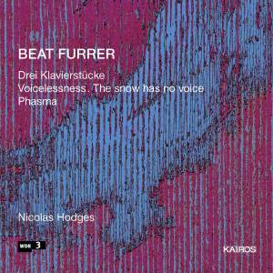 Beat Furrer: Piano Works