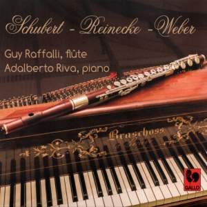 Franz Schubert - Carl Reinecke - Carl Maria von Weber: Works for Flute and Piano on Period Instruments