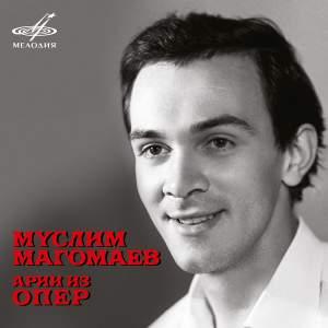Muslim Magomayev: Arias from Operas