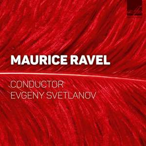 Svetlanov conducts Ravel (Live)