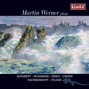 Martin Werner plays Schubert, Schumann, Grieg and others