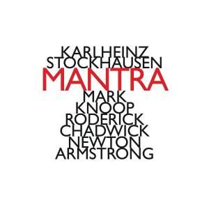 Stockhausen: Mantra