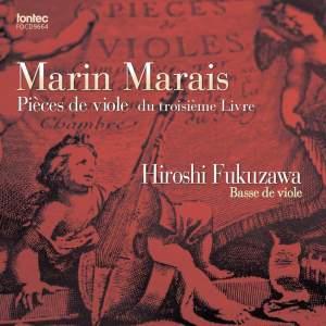 Marin Marais: Pieces de viole du troisieme Livre