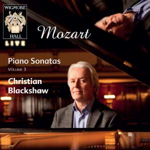 Mozart: Piano Sonatas Volume 3