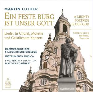 Martin Luther: A Mighty Fortress Is Our God