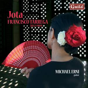 Jota: Guitar Music by Francisco Tárrega