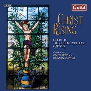 Christ Rising: Music for Holy Week & Easter