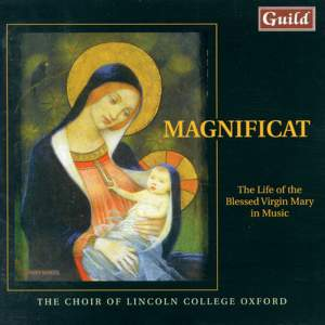 Magnificat: The Life of the Blessed Virgin Mary in Music
