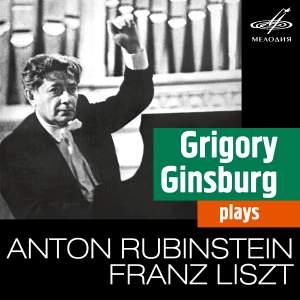 Grigory Ginsburg plays Liszt & Rubinstein