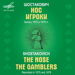 Shostakovich: The Gamblers & The Nose