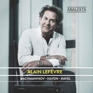 Alain Lefèvre plays Rachmaninov, Haydn & Ravel