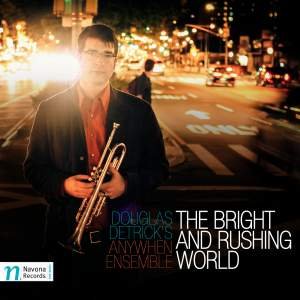 The Bright and Rushing World Product Image