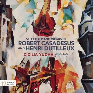 Casadesus & Dutilleux: Selected Piano Works