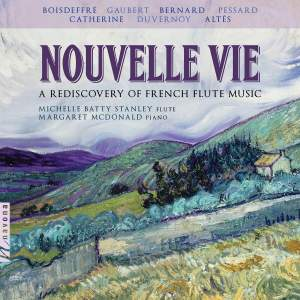 Nouvelle vie: A Rediscovery of French Flute Music