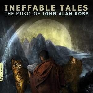 John A. Rose: Ineffable Tales Product Image