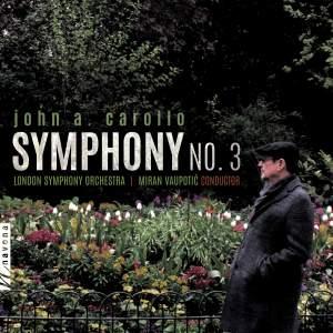John A. Carollo: Symphony No. 3