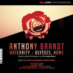 Anthony Brandt: Maternity & Ulysses, Home (Live)
