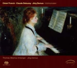 Franck, Debussy & Demus: Violin Sonatas
