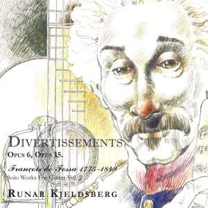 François De Fossa; Solo Works for Guitar Vol. 2: Divertissements
