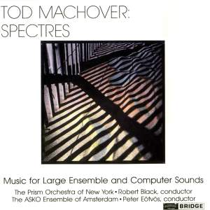 Tod Machover - Spectres
