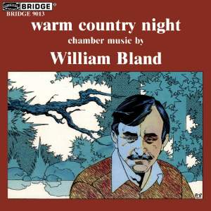 Warm Country Night: Chamber Music by William Bland