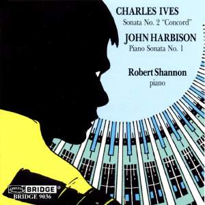 Ives: Piano Sonata No. 2 & Harbison: Piano Sonata No. 1