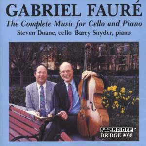 Fauré - Complete Music for Cello & Piano