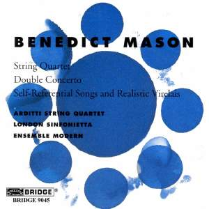 Benedict Mason - Chamber and Orchestral Works
