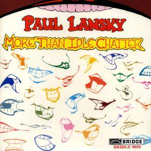 Paul Lansky - More than Idle Chatter