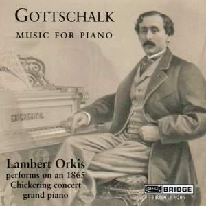 Gottschalk - Music for Piano