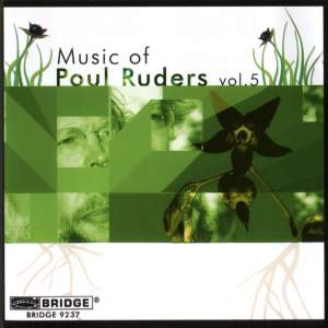 The Music of Poul Ruders, Volume 5