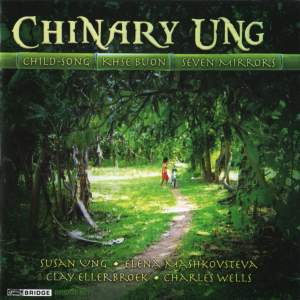 Music of Chinary Ung Volume 1