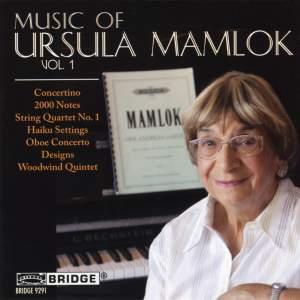 Music of Ursula Mamlok Volume 1