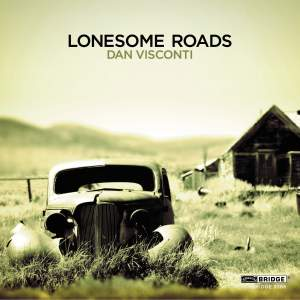 Dan Visconti: Lonesome Roads