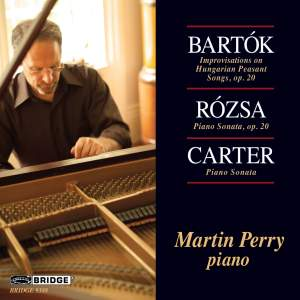 Martin Perry plays Bartók, Rózsa & Elliott Carter