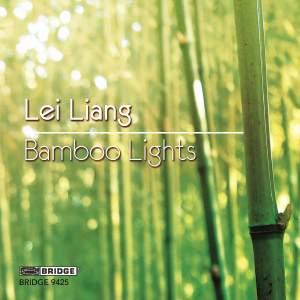 Lei Liang: Bamboo Lights