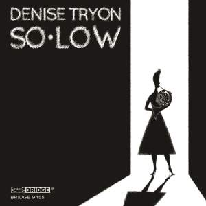 Denise Tryon: SO·LOW