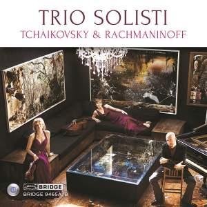 Trio Solisti plays Tchaikovsky & Rachmaninov