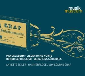Mendelssohn: Lieder ohne Worte, Rondo capriccioso & Variations sérieuses