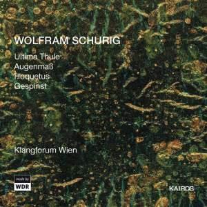 Wolfram Schurig: Ultima Thule