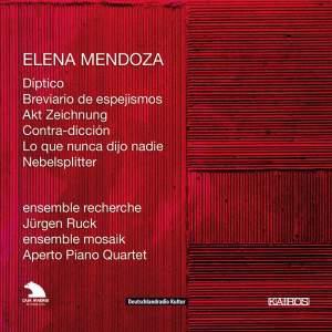 Elena Mendoza - Chamber Works