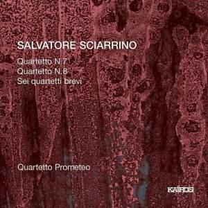 Sciarrino: Quartetto No. 7 & No. 8 & Sei Quartetti Brevi