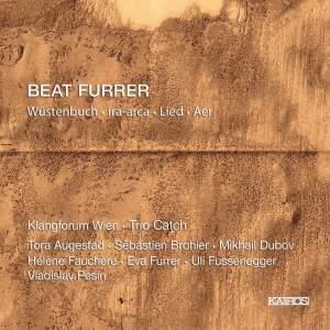 Beat Furrer: Wüstenbuch