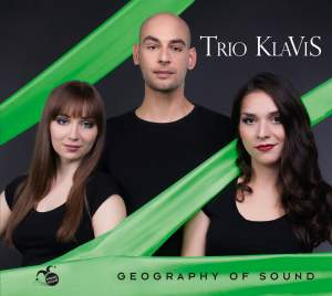 Geography Of Sound: Trio Klavis