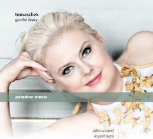 Tomaschek: Goethe Lieder Product Image