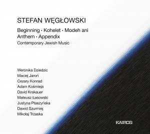 Stefan Węgłowski: Contemporary Jewish Music Product Image