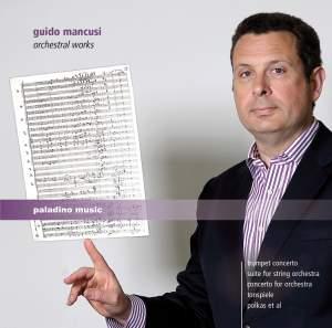 Guido Mancusi: Orchestral Works